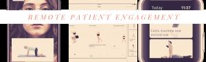 Remote patient engagement